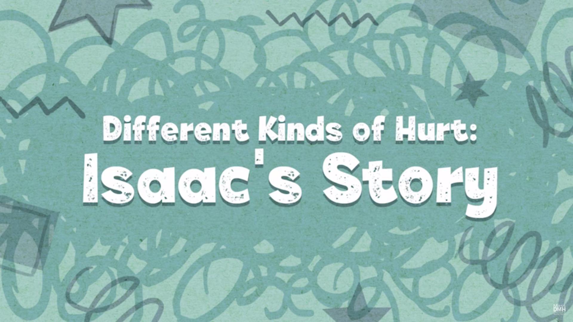 DMH Isaac's Story